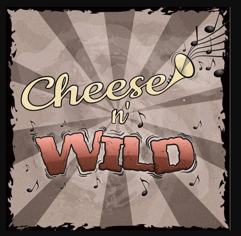 Cheese n' Wild