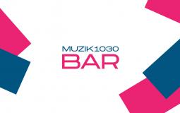 MUZIK1030 BAR